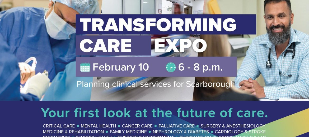 Transforming Care Expo - Planning clinical services for Scarborough, February 10, 6-8 pm